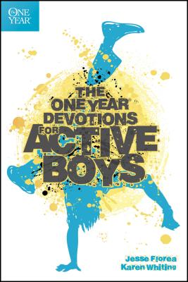 The One Year Devotions for Active Boys - Florea, Jesse, and Whiting, Karen