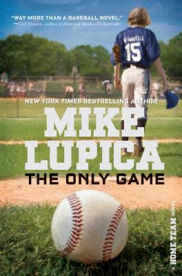 The Only Game - Lupica, Mike