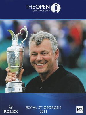 The Open Championship 2011: The Official Story - Royal and Ancient Golf Club of St.Andrews