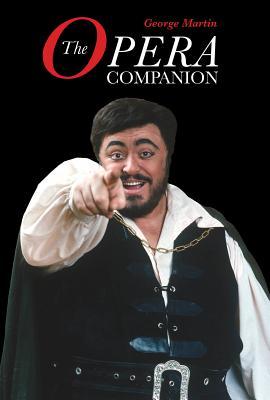 The Opera Companion - Martin, George