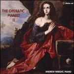 The Operatic Pianist II