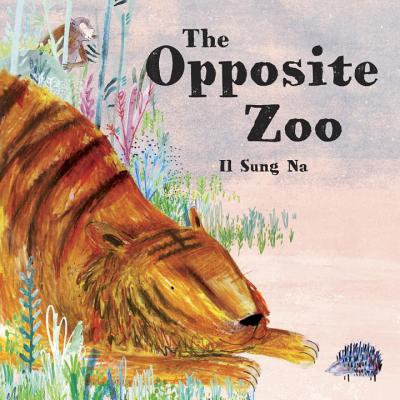 The Opposite Zoo - Na, Il Sung