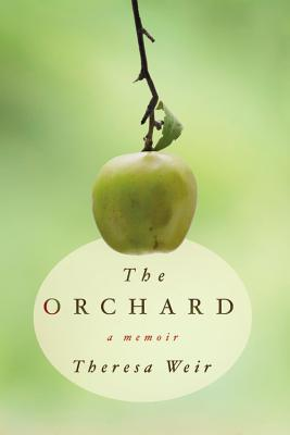 The Orchard - Weir, Theresa