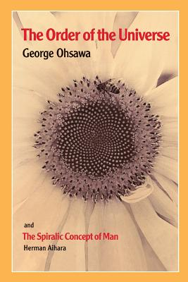 The Order of the Universe - Ohsawa, George, and Aihara, Herman (Supplement by)