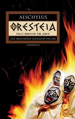 The Oresteia - Aeschylus, and Rasovsky, Yuri (Read by)