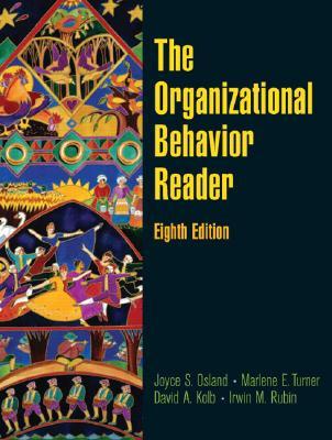 The Organizational Behavior Reader - Osland, Joyce S (Editor), and Turner, Marlene E (Editor), and Kolb, David A (Editor)