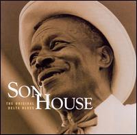 The Original Delta Blues - Son House