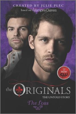 The Originals: The Loss - Plec, Julie