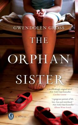 The Orphan Sister - Gross, Gwendolen