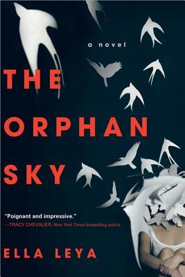 The Orphan Sky - Leya, Ella