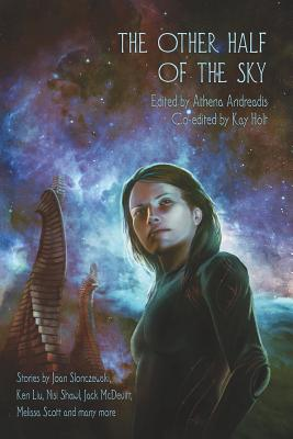 The Other Half of the Sky - Andreadis, Athena, Ph.D. (Editor)