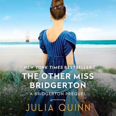 The Other Miss Bridgerton: A Bridgertons Prequel - Quinn, Julia, and Landor, Rosalyn (Read by)