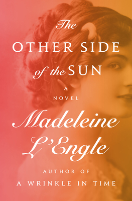 The Other Side of the Sun - L'Engle, Madeleine