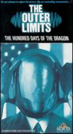 The Outer Limits: One Hundred Days of the Dragon