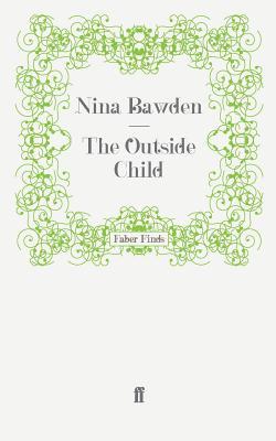 The Outside Child - Bawden, Nina