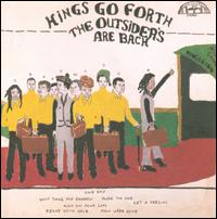 The Outsiders Are Back - Kings Go Forth