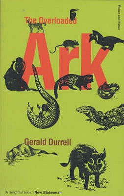 The Overloaded Ark - Durrell, Gerald