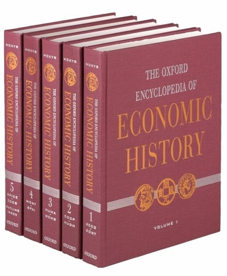 The Oxford Encyclopedia of Economic History Set - Mokyr, Joel (Editor)