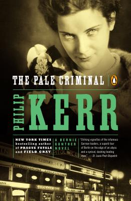 The Pale Criminal - Kerr, Philip
