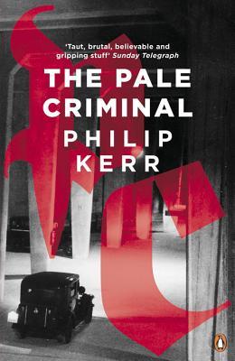 The Pale Criminal - Kerr, Philip