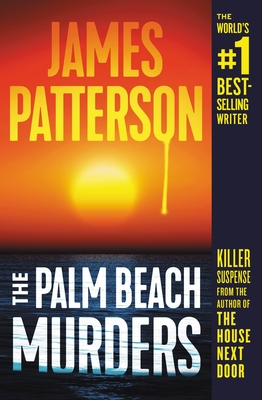 The Palm Beach Murders - Patterson, James