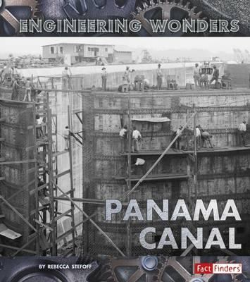 The Panama Canal - Stefoff, Rebecca