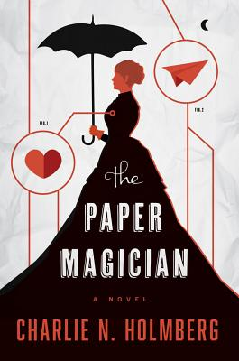 The Paper Magician - Holmberg, Charlie N