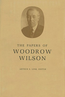 The Papers of Woodrow Wilson, Volume 68: April 8, 1922-1924 - Wilson, Woodrow, and Link, Arthur S. (Editor)