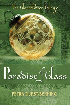 The Paradise of Glass - Durst-Benning, Petra, and Willcocks, Samuel (Translated by)