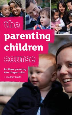The Parenting Children Course Leaders' Guide - Lee, Nicky, and Lee, Sila