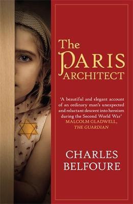 The Paris Architect - Belfoure, Charles