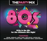 The Party Mix: 80s