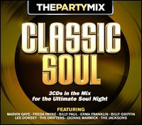 The Party Mix: Classic Soul - Various Artists