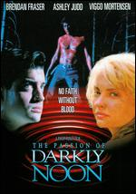The Passion of Darkly Noon - Philip Ridley