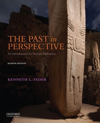 The Past in Perspective: An Introduction to Human Prehistory - Feder, Kenneth L