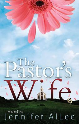 The Pastor's Wife - AlLee, Jennifer