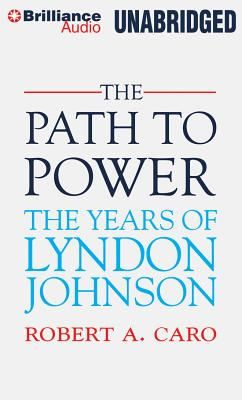 The Path to Power - Caro, Robert A.