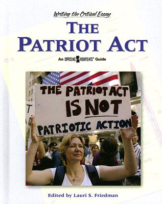 the patriot act essays Get access to the patriot act essays only from anti essays listed results 1 - 30 get studying today and get the grades you want only at antiessayscom.