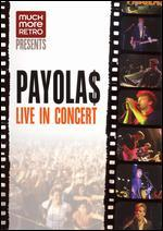The Payola$: Live in Concert