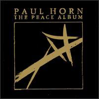 The Peace Album - Paul Horn