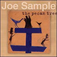 The Pecan Tree - Joe Sample