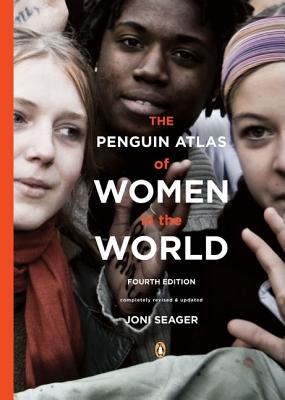 The Penguin Atlas of Women in the World - Seager, Joni