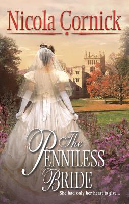 The Penniless Bride - Cornick, Nicola