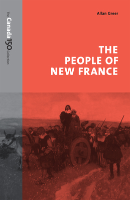 The People of New France - Greer, Allan