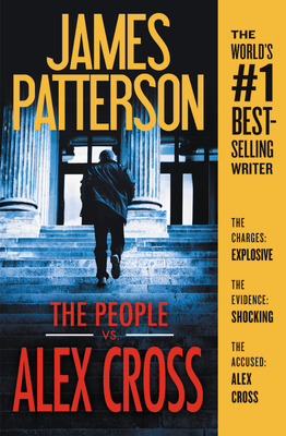 The People vs. Alex Cross - Patterson, James