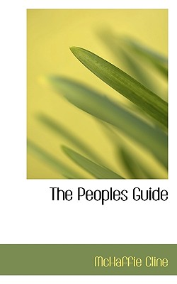 The Peoples Guide - Cline, McHaffie
