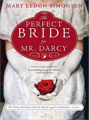 The Perfect Bride for Mr. Darcy - Lydon Simonsen, Mary