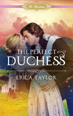 The Perfect Duchess - Taylor, Erica