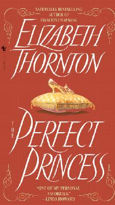 The Perfect Princess - Thornton, Elizabeth