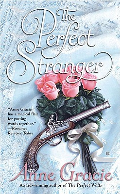 The Perfect Stranger - Gracie, Anne